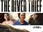 فيلم The River Thief مترجم HD اونلاين 2016