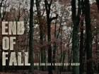 فيلم End of Fall في اطار الدراما والجريمة مترجم