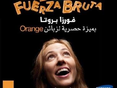 شركة Orange تقدم: Fuerza Bruta لزبائنها