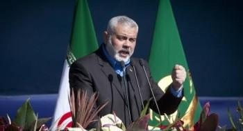 هنية: القوة التي تبنيها حماس ليست من أجل غزة فقط بل لكل فلسطين