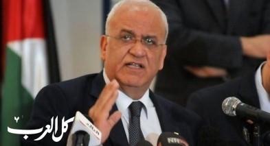 عريقات: أي صفقة تتنكر لاحتلال إسرائيل لفلسطين