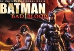 فيلم Batman Bad Blood