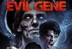 فيلم The Evil Gene مترجم HD اونلاين 2015