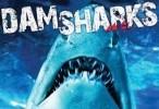 فيلم dam sharks 2016 مترجم للعربية