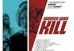 فيلم Women Who Kill مترجم HD اونلاين 2016