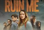 فيلم Ruin Me مترجم HD اونلاين 2017