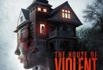 فيلم The House of Violent Desire مترجم HD اونلاين 2018
