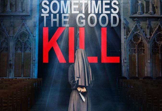 فيلم Sometimes the Good Kill مترجم HD اونلاين 2017
