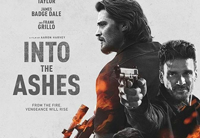 فيلم Into the Ashes مترجم HD انتاج 2019