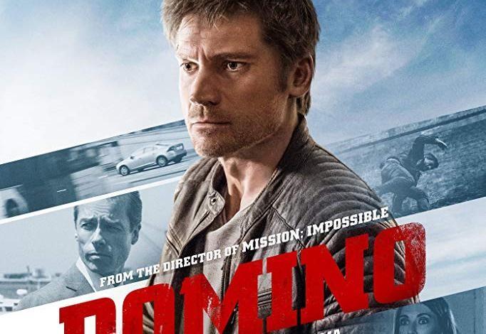 فيلم Domino مترجم HD انتاج 2019